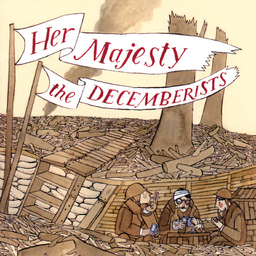 Her Majesty (The Decemberists - 2003)