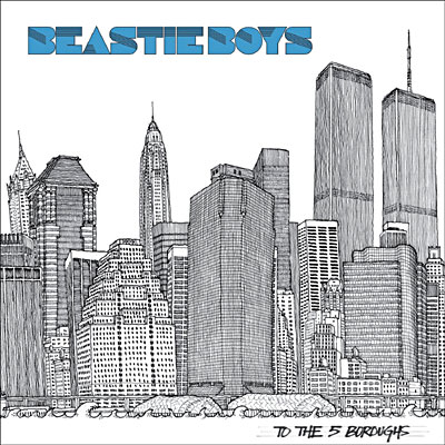 To the 5 Boroughs (2004 - Beastie Boys)
